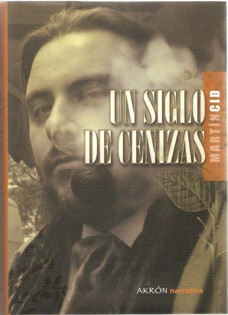 http://yareahamerica.files.wordpress.com/2009/12/un-siglo-de-cenizas-de-martin-cid.jpg